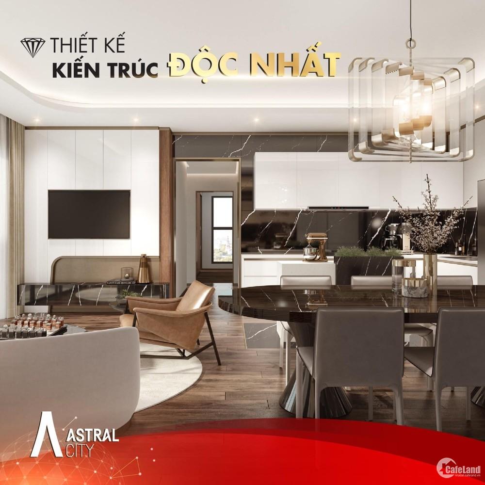 Nhận booking căn hộ Astral City Bình Dương - Chiết khấu 3-12%, đợt 1 giá gốc CĐT