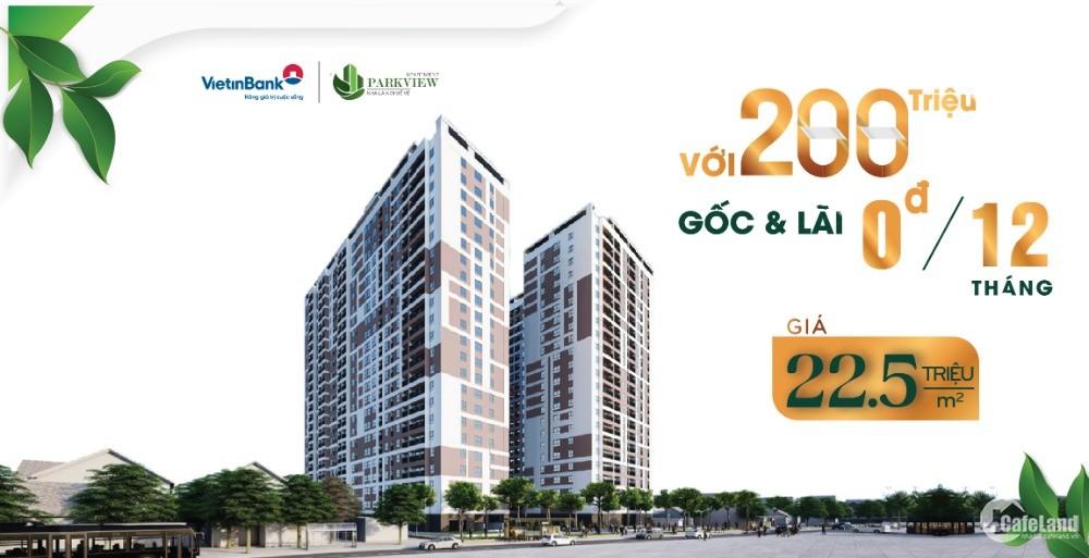 Lọt lại giữa thị trường, dự án căn hộ Parkview Apartment block A giá chỉ 22,5tr