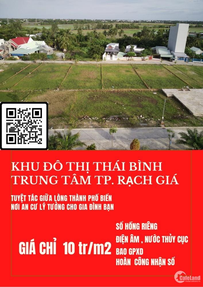 Đất Nền  Đô Thị 730tr Xây Dựng Ngay Sổ Hồng Riêng Tại Tp Rạch Giá