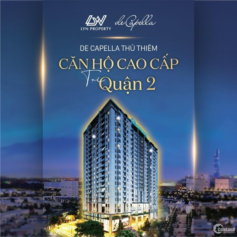 De Capella chủ đầu tư giá chỉ 56tr/m2 ở Quận 2 nhận nhà ở ngay