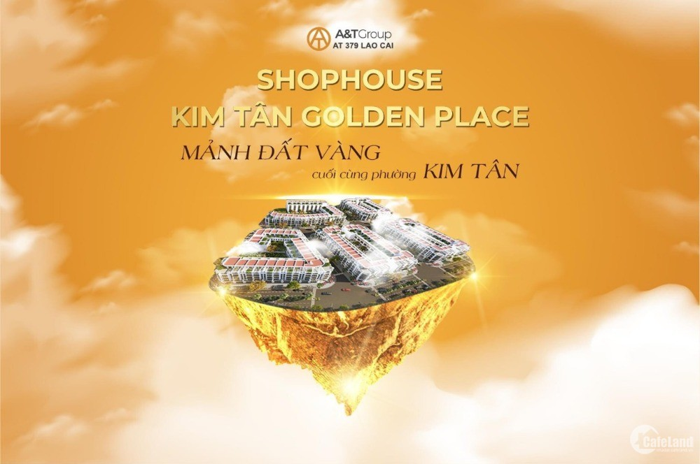 Shophouse Kim Tân Golden Place Lào Cai Đô thị trong lòng phố