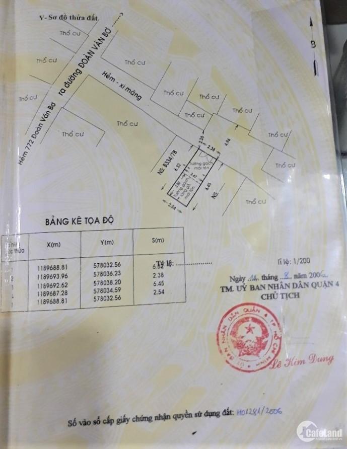 Bán nhà 1,7 tỷ-  15,7 m2 72/7/4 Đoàn Văn Bơ, Phường 16, Quận 4, Tp Hồ Chí Min