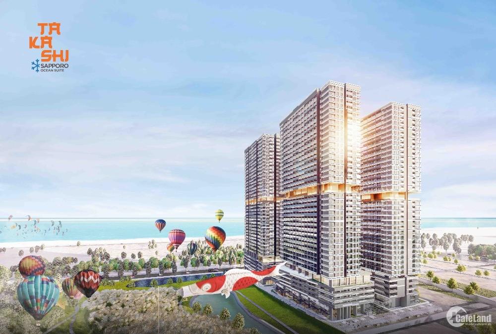 Takashi căn hộ duy nhất sở hữu lâu dài ở biển Kỳ Co giá chỉ thanh toán 270 triêu
