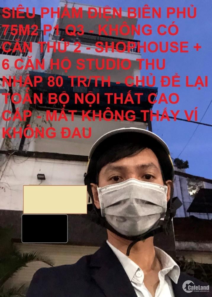 Bán căn hộ dịch vụ Điện Biên Phủ 75m2 P1 Q3 80tr/th giá rẻ chỉ 16.8 tỷ