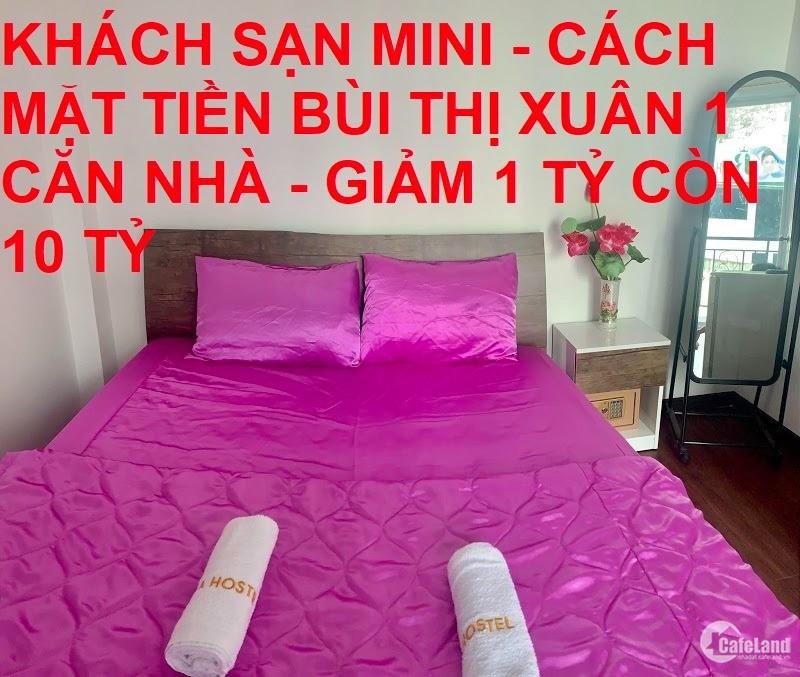 Bán nhà sát mặt tiền Bùi Thị Xuân Quận 1 hạ chào 1 tỷ chỉ còn 9.99 tỷ