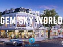 GEM SKY WORLD Long Thành - khu đô thị thương mại giải trí nổi bật của Long Thành