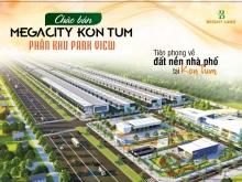 Tại sao nên chọn Mega city Kontum để đầu tư trong thời điểm này???