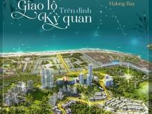 THE ASTRO HALONG BAY –Đón đầu quy hoạch kết nối xuyên tâm
