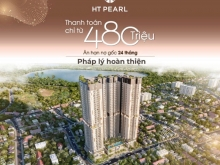 Sỡ hữu ngay căn hộ cao cấp HT Pearl chỉ với 480 triệu