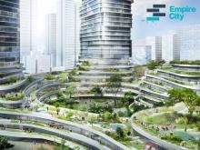 Cập nhật giá bán căn hộ Empire City, diện tích từ 50 - 300m2, 1-4PN