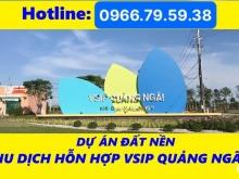 Mở bán Khu dịch vụ hỗn hợp Vsip Quảng Ngãi của CĐT Vsip