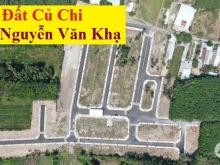 Đất MT đường Nguyễn Văn Khạ. Gần KCN Tây Bắc, chợ, trường học. Tiện KD, buôn bán