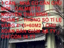 Bán nhà lô góc Calmette Nguyễn Thái Bình Quận 1 60m2 hạ 3.5tỷ còn 16tỷ